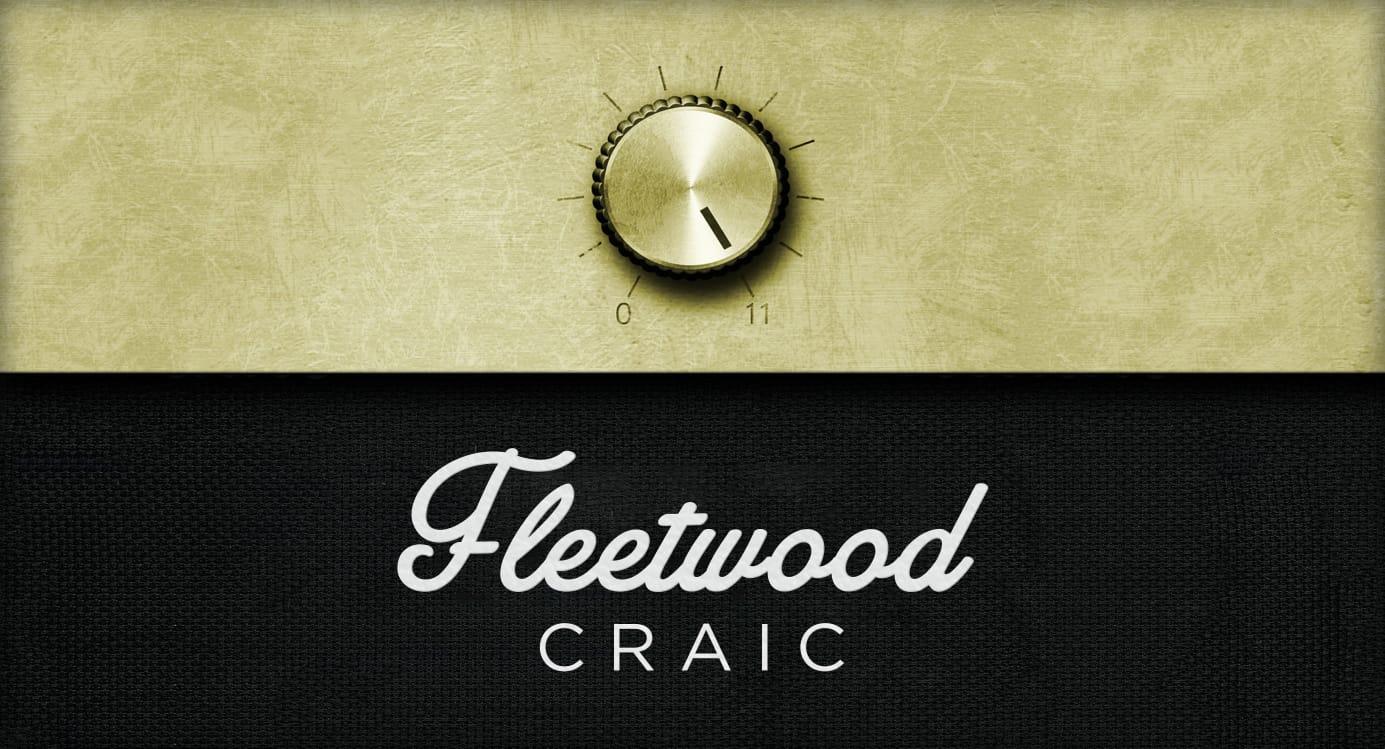 fleetwood craic